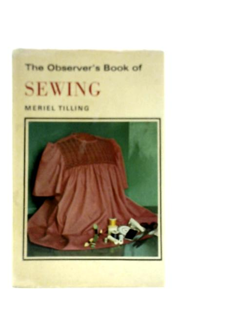 The Observer'S Book Of Sewing. No 57 By Tillingl & Firth