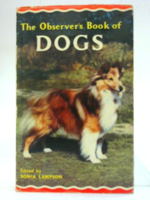 The Observer`s Book of Dogs By Sonia Lampson (Ed)