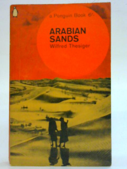Arabian Sands. By Wilfred Thesiger