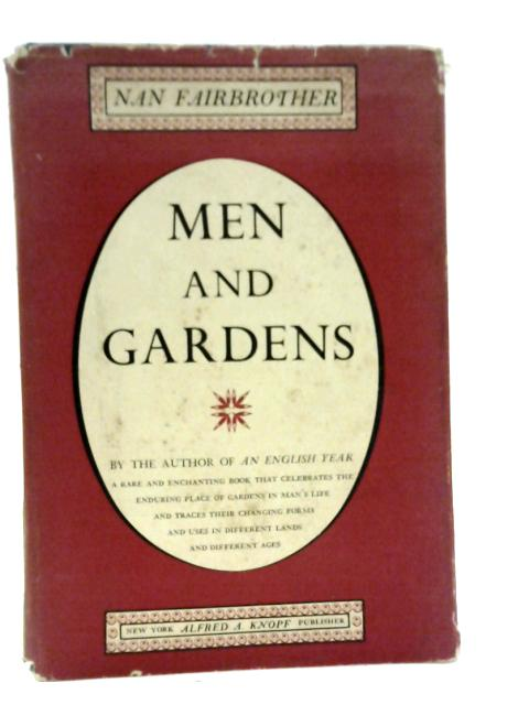 Men And Gardens By Nan Fairbrother
