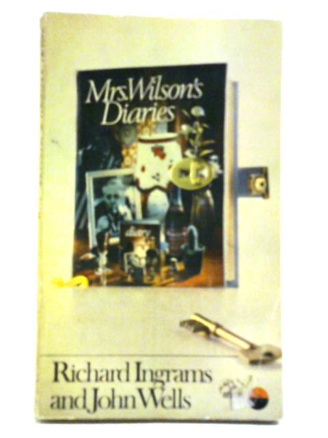 Mrs Wilson'S Diaries By Richard Ingrams And John Wells