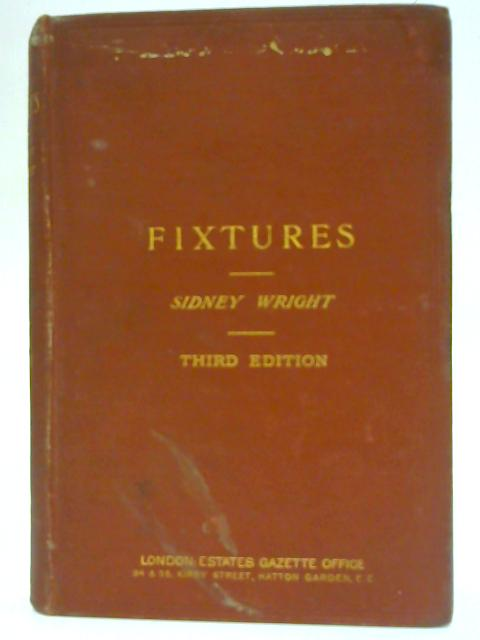 Fixtures: Law And Practice By Sidney Wright