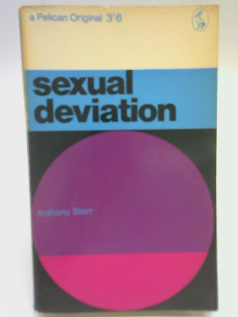 Sexual Deviation By Anthony Storr