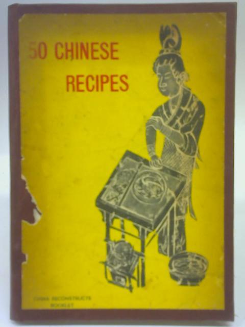 50 Chinese Recipes By Kuang Teh Yang