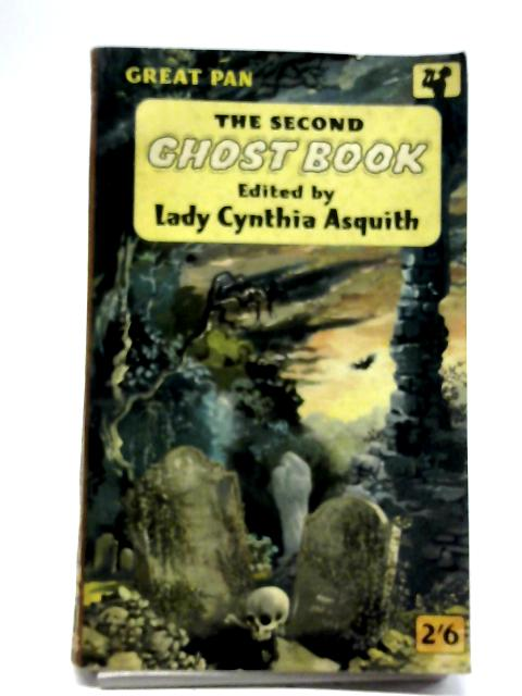 The Second Ghost Book By Lady Cynthia Asquith (Editor)