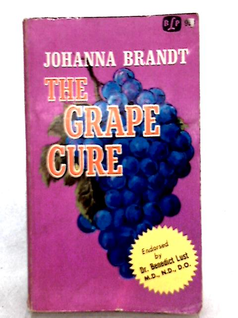 The Grape Cure By Johanna Brandt