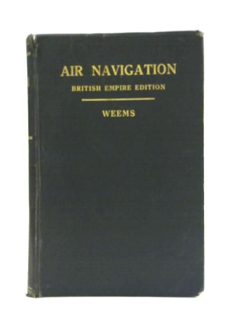 Air Navigation By Philip Van Horn Weems