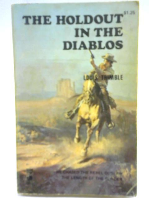 The Holdout in the Diablos By Louis Trimble