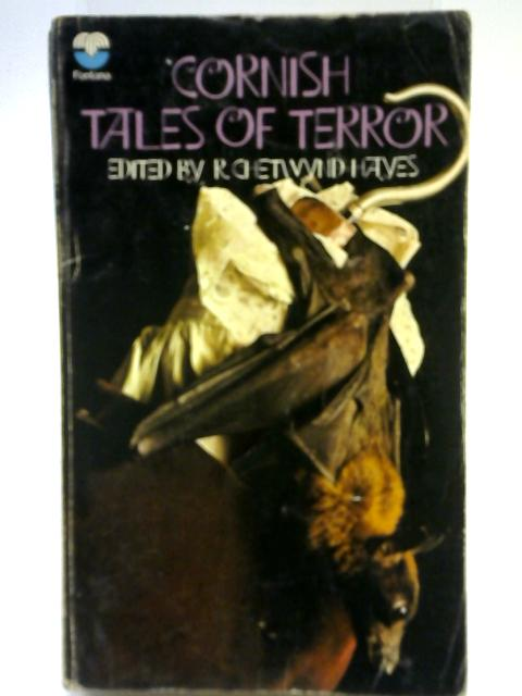 Cornish Tales Of Terror By R. Chetwynd-Hayes
