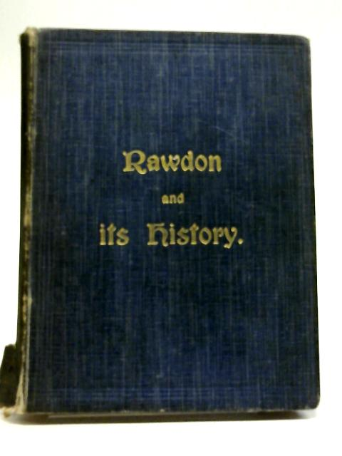 Rowdon and it's History By James H. Palliser