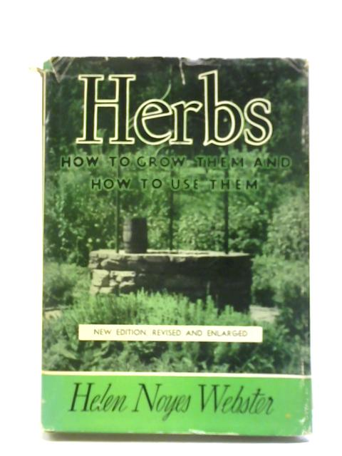 Herbs By Helen Noyes Webster