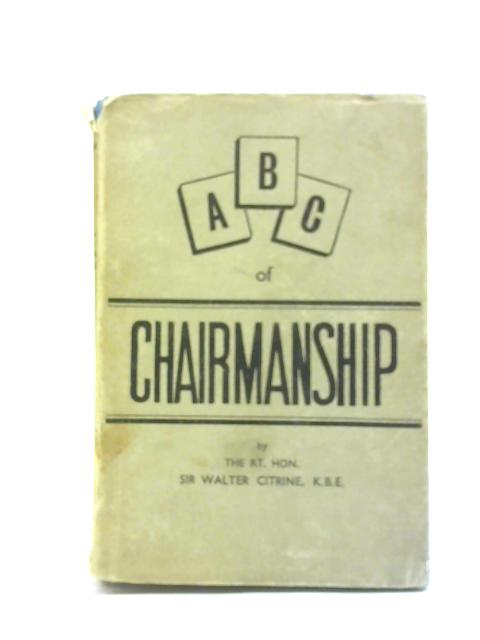 ABC of Chairmanship By Sir Walter Citrine