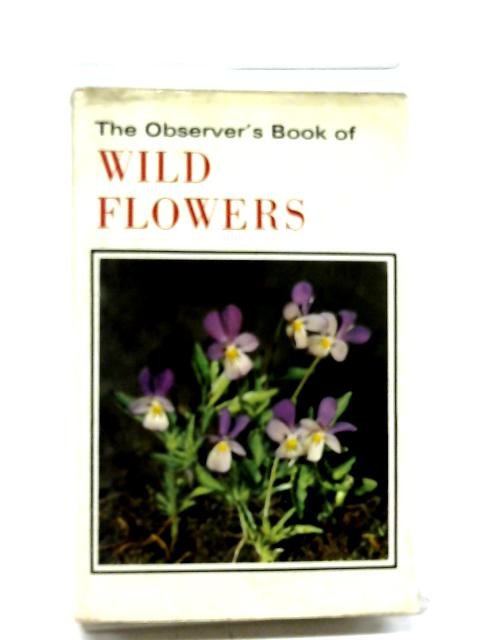 The Observer's Book of Wild Flowers By W.J Stokoe