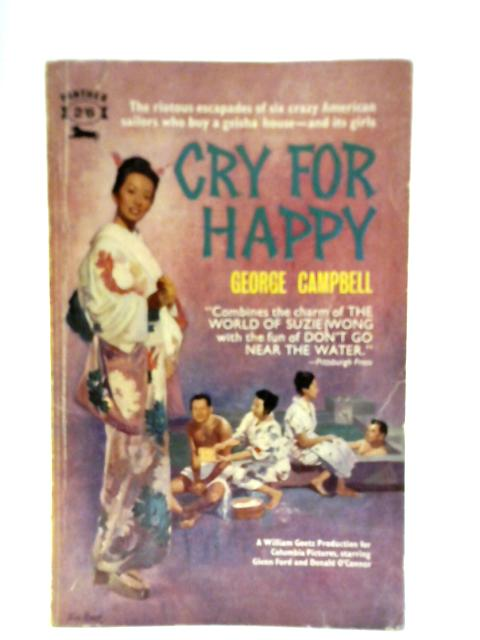 Cry For Happy By George Campbell
