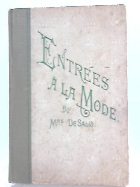 Entrees A La Mode By Mrs. De Salis