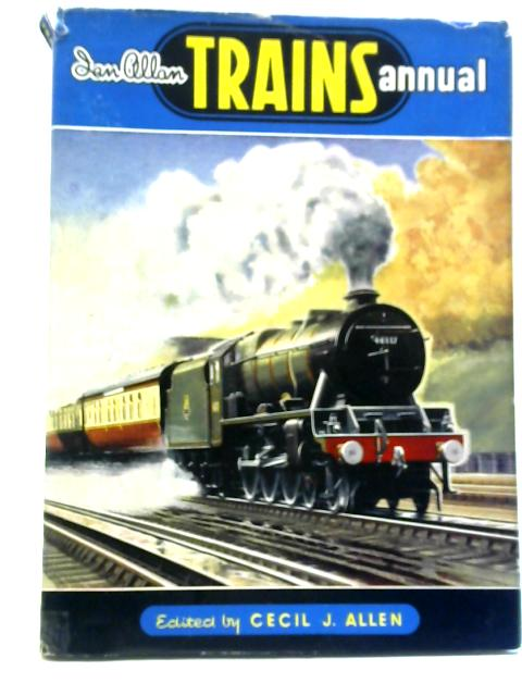Trains Annual 1951 By Cecil John Allen