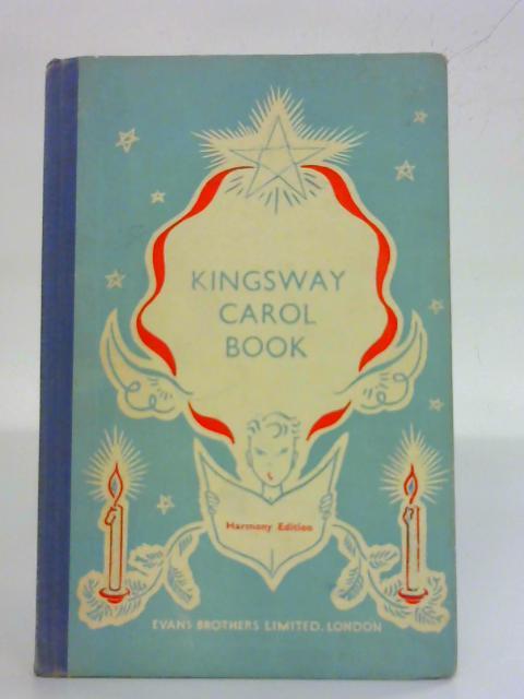 The Kingsway Carol Book By Leslie Russell
