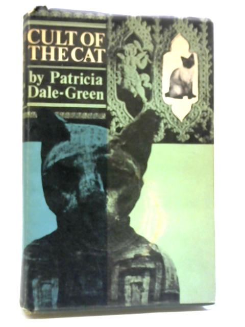 Cult of the Cat by Patricia Dale-Green