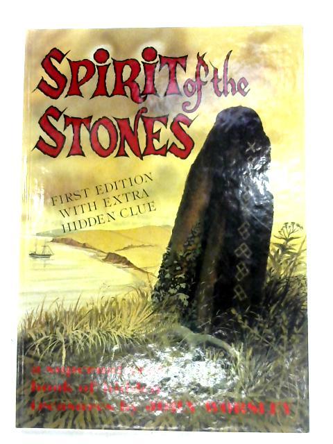 Spirit Of The Stones by John Worsley