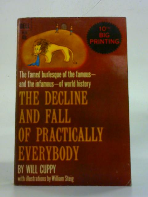 Decline and Fall of Practically Everybody by Will Cuppy