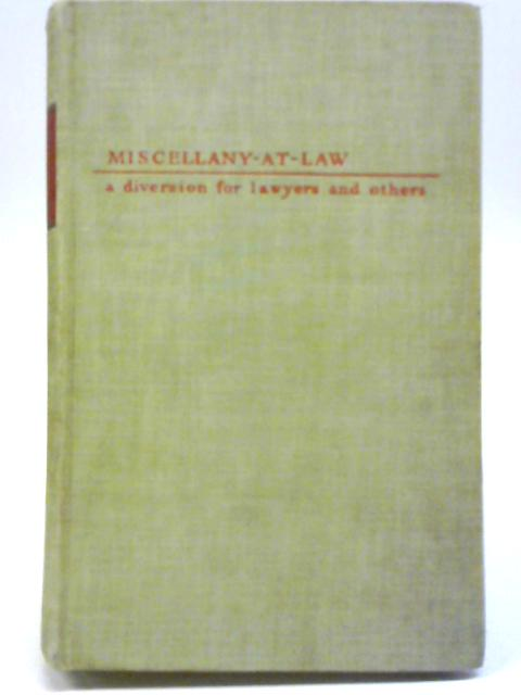 Miscellany-t-Law By R E Megarry