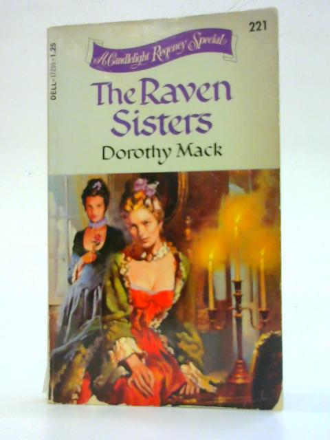 The Raven Sisters By Dorothy Mack