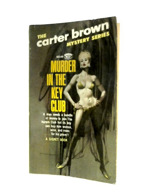 Murder In The Key Club By Carter Brown