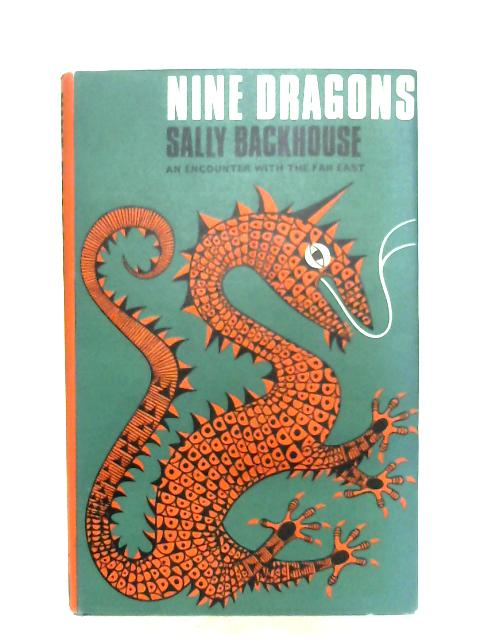 Nine Dragons by Backhouse Sally