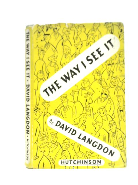 The Way I See It By David Langdon