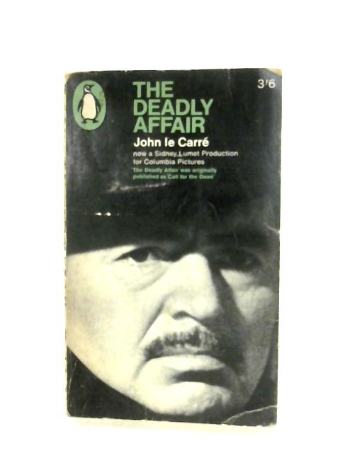 The Deadly Affair by John Le Carre