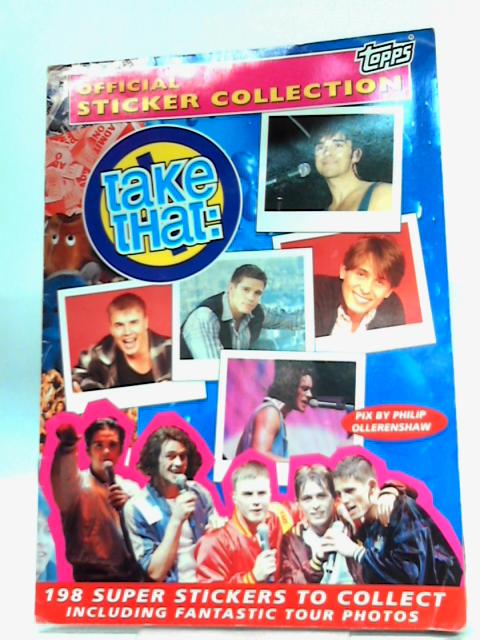 Take That Sticker Collection - Complete By Unknown Author
