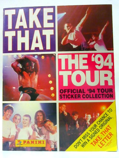 Take That The '94 Tour Sticker Collection By Unknown