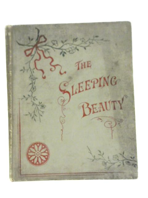 The Sleeping Beauty in the Wood by Unknown