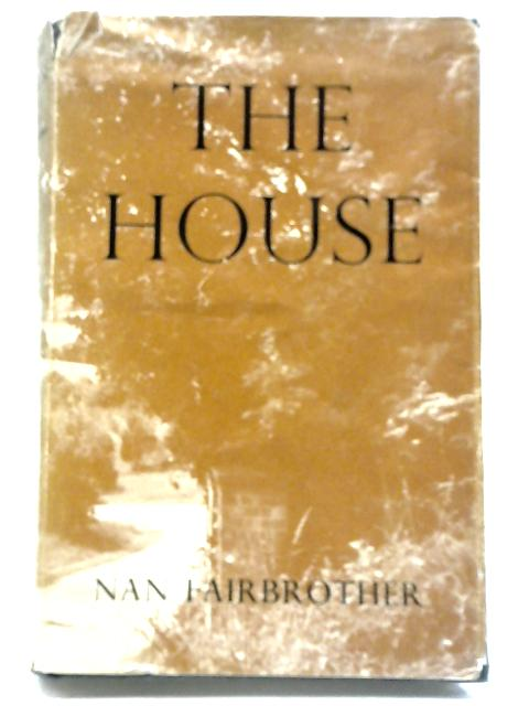 The House By Nan Fairbrother