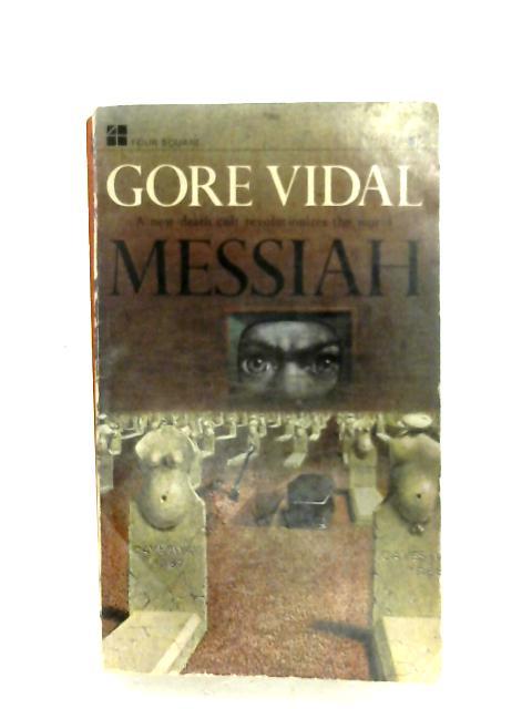 Messiah By Gore Vidal