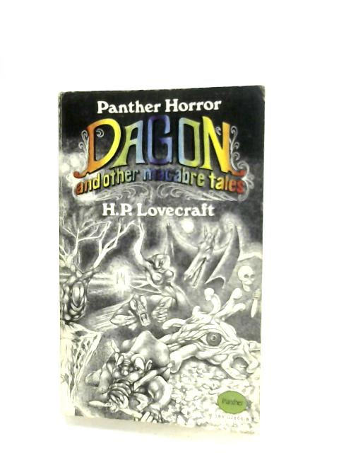 Dagon, And Other Macabre Tales By H. P. Lovecraft