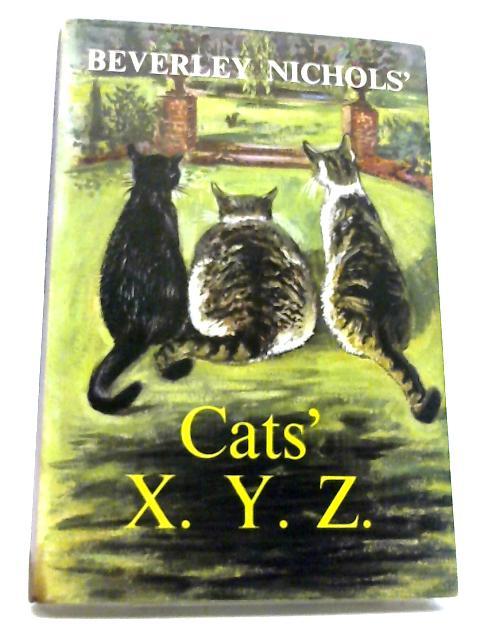 Cats' X.Y.Z by Beverley Nichols