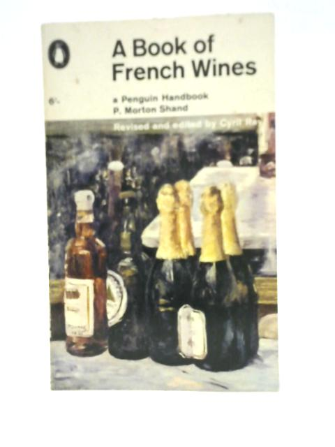 A book of French Wines By Philip Morton Shand