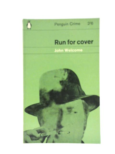 Run for Cover By John Welcome