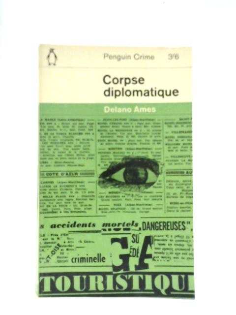 Corpse Diplomatique By Delano Ames