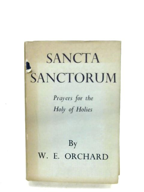 Sancta Sanctorum by W. E. Orchard
