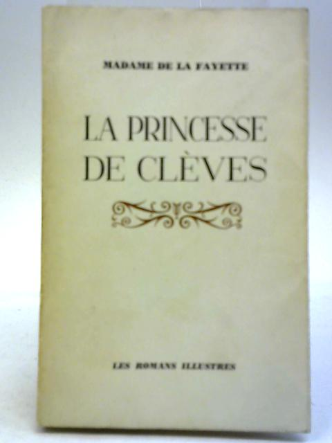 La Princesse de Cleves By Madame de la Fayette