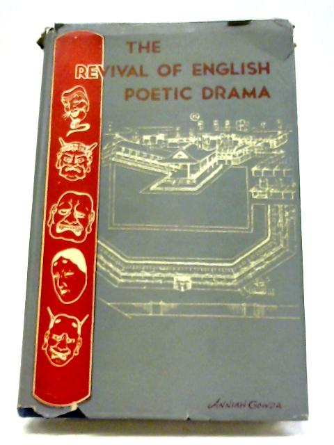 The Revival of English Poetic Drama By H H A Gowda