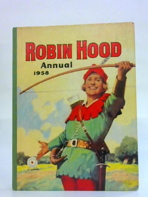 Robin Hood Annual 1958 By No Author
