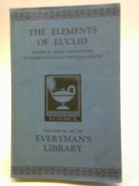 The Elements of Euclid By Sir Thomas Heath