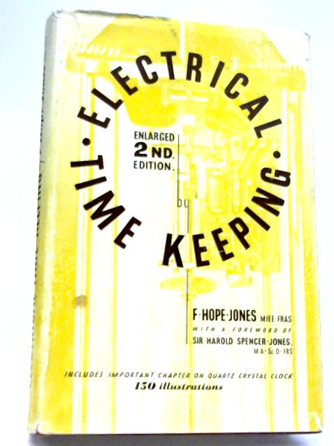 Electrical Timekeeping By F Hope-Jones