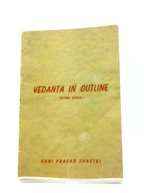 Vedata in Outline By Hari Prasad Shastri