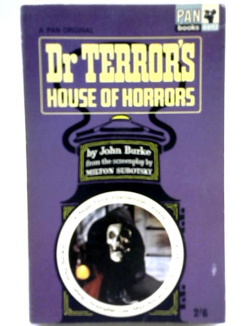 Dr. Terror's House of Horrors By John Burke