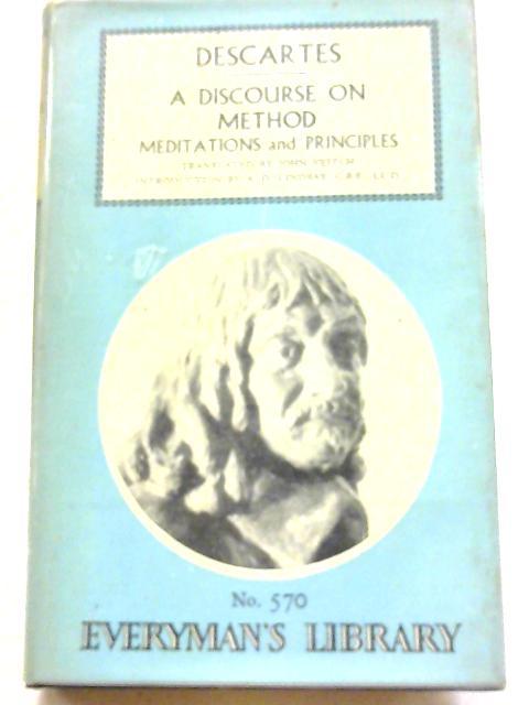 Descartes: A Discourse on Method - Meditations and Principles - No. 570 By Descartes