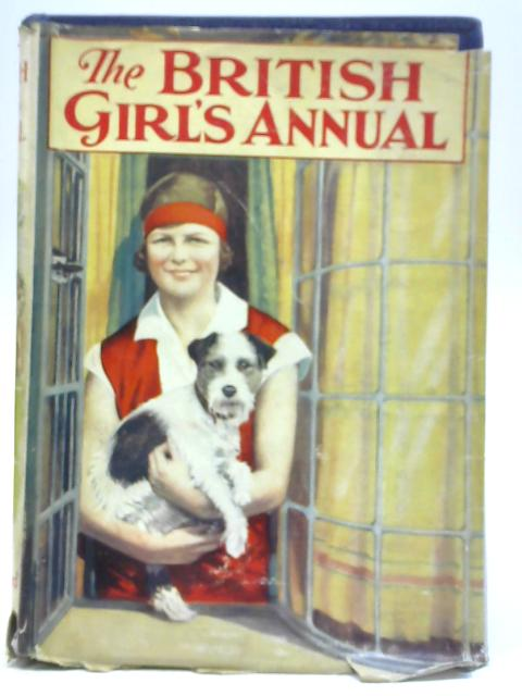 The British Girl's Annual By Herbert D Williams